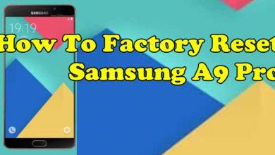 Factory Reset Samsung A9 Pro