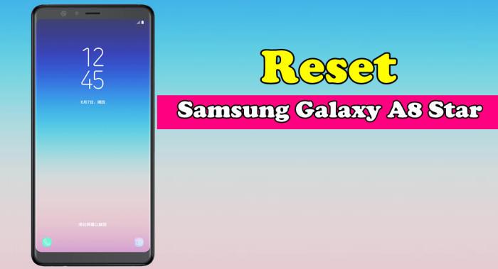 Factory Hard Reset Samsung Galaxy A8 Star