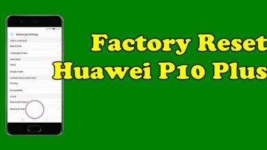 Factory Reset Huawei P10 Plus